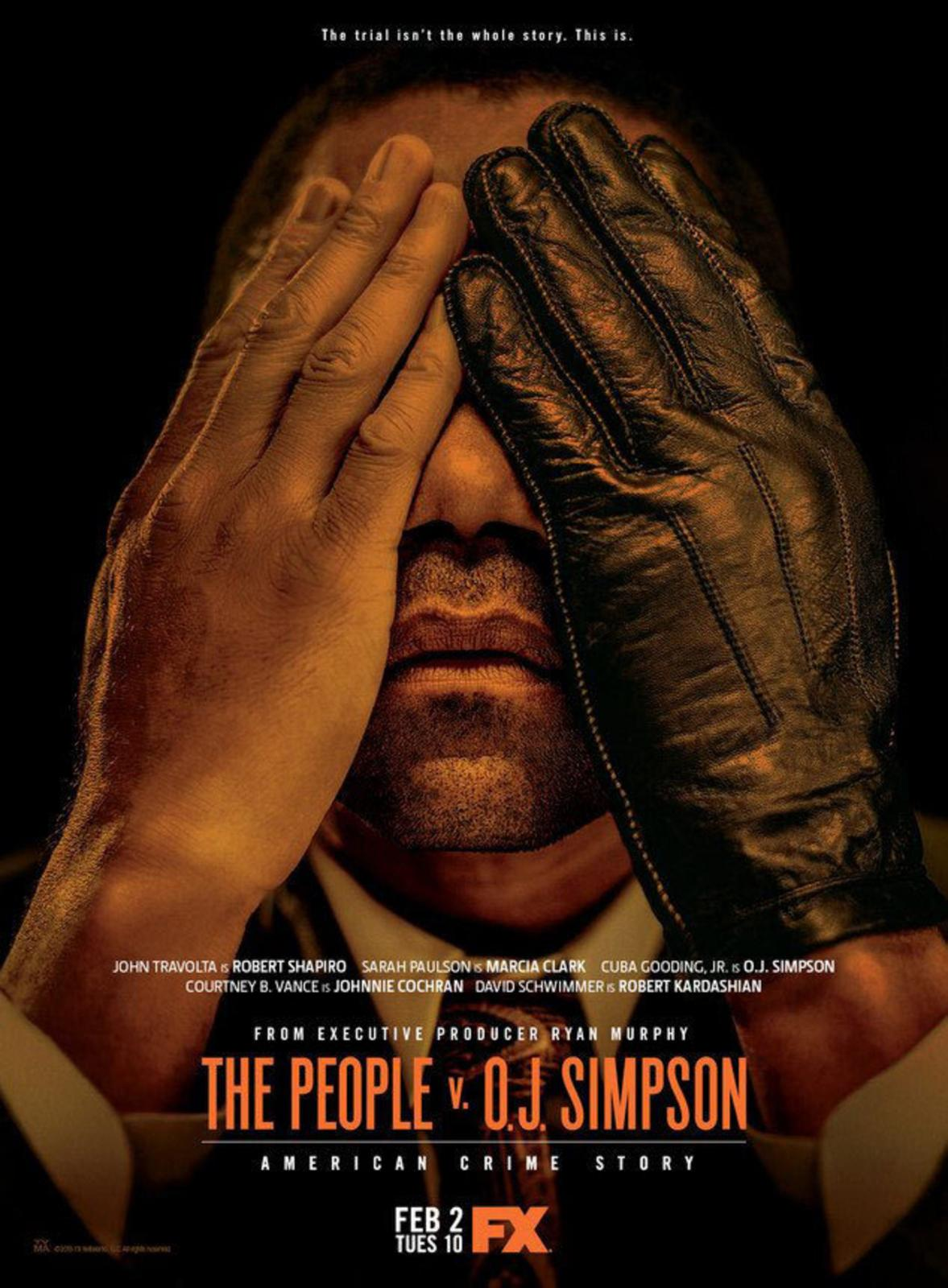 Сериал ~ Народ против О. Джея Симпсона. Американская история преступлений ~ The People v. O.J. Simpson. American Crime Story (FX)