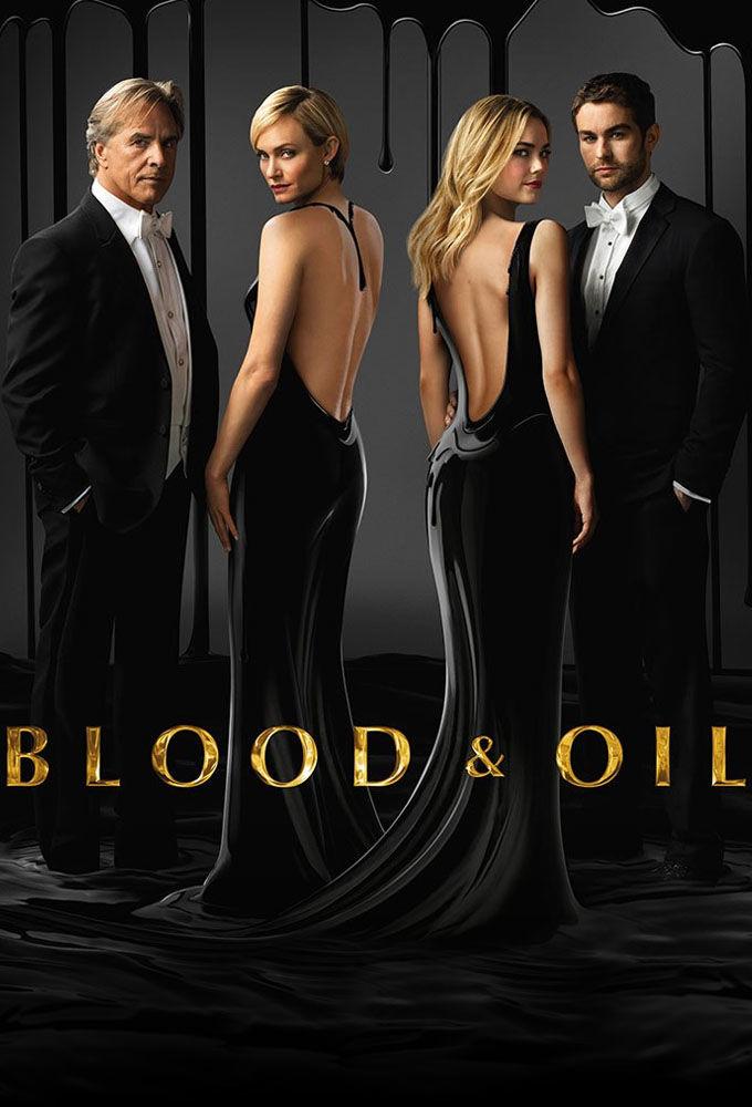 Сериал Кровь и нефть ~ Blood and Oil (ABC)