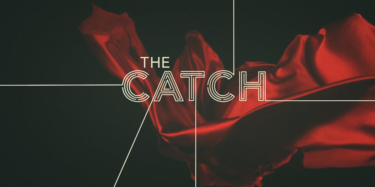 Сериал Улов (The Catch) - промо.jpg