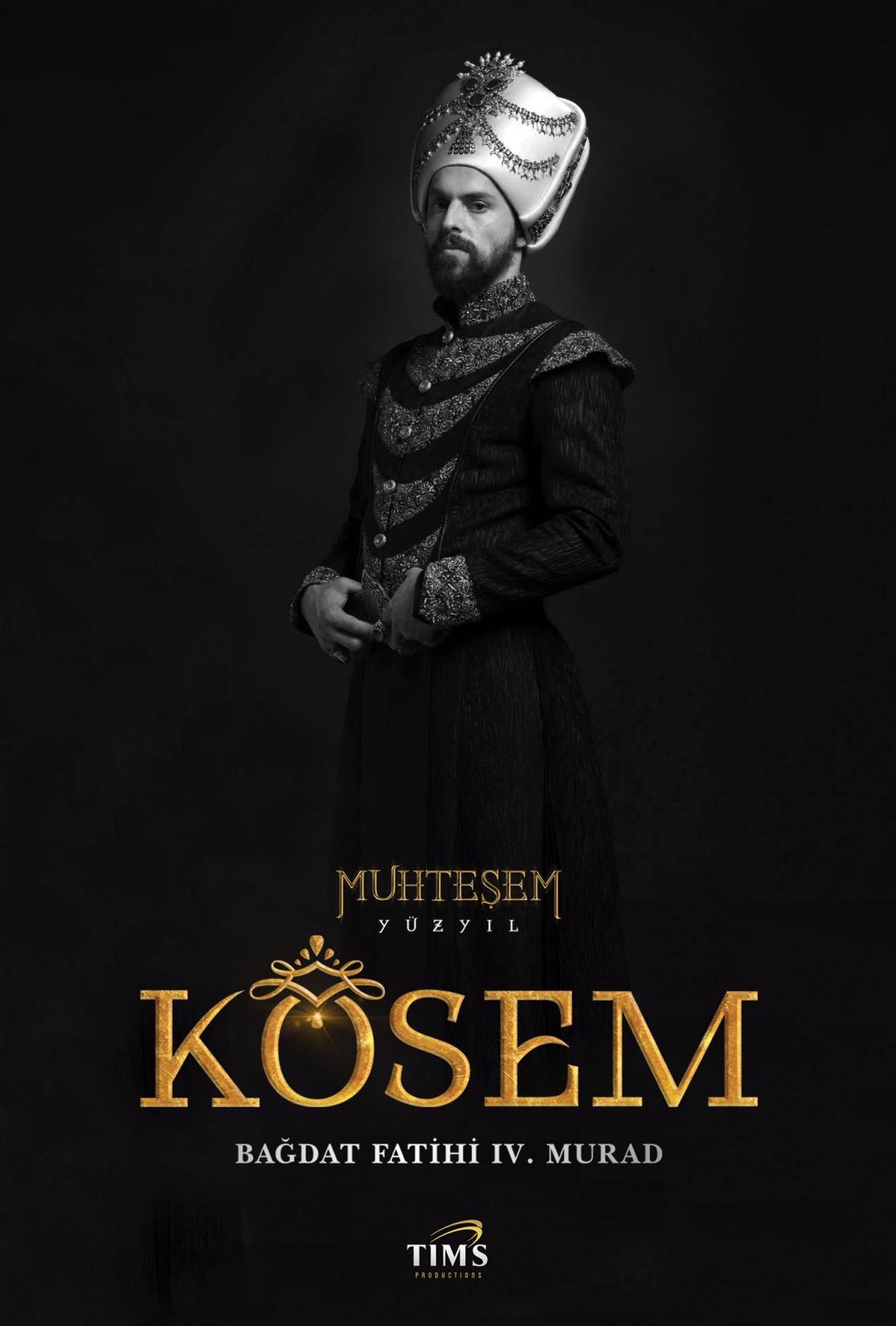 MUHTEŞEM YÜZYIL KÖSEM - Bağdat Fatihi IV. Murad - Султан Мурад.jpg