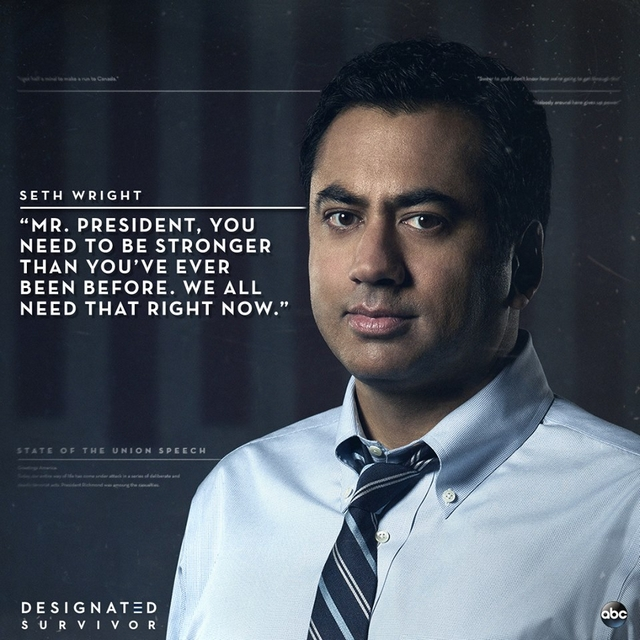 Seth Wrigh - Kal Penn - DESIGNATED SURVIVOR.jpg