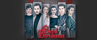 Новые турецкие сериалы 2018 - Не отпускай меня.jpg