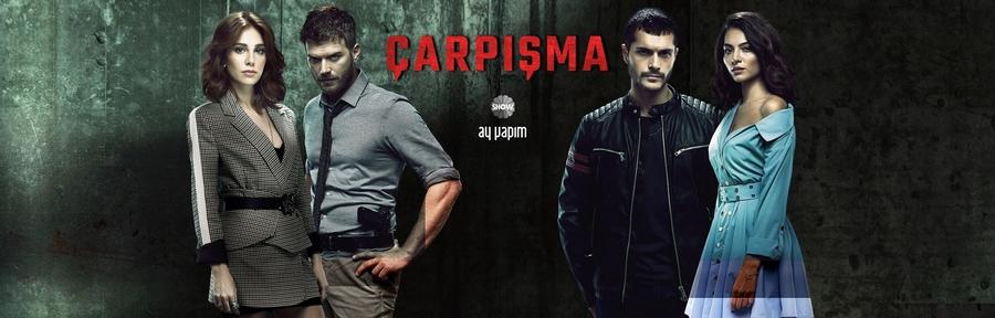 Турецкий сериал Столкновение - CARPISMA - CRASH (2018).jpg